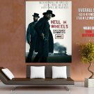 Hell On Wheels Tv Series Huge Giant Print Poster