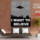 I Want To Believe X Files Vector Art Ufo Huge Giant Print Poster