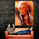 Native American Chief Painting Art Indians Huge 47x35 POSTER