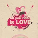 All You Need Is Love Cool Art 32x24 Print Poster