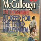 Creed for the Third Millennium by Colleen McCullough (1986, Paperback book)