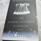 The Memory Keeper's Daughter by Kim Edwards (2006, Paperback book)