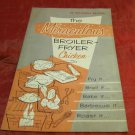 vintage cookbook for The Miraculous Broiler-Fryer Chicken~Poultry & Egg Board