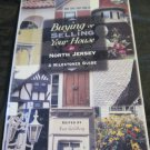 Buying and Selling Your House in North Jersey~1997 Paperback~NJ~New Jersey~book