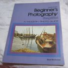 Beginner's Photography Simplified by Stuart Nordheimer~1978 Paperback book