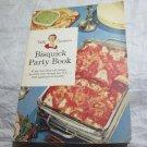 Betty Crocker Bisquick Party book cookbook~vintage kitchen ephemera~FREE US SHIP