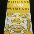 Delicious and Nutritious booklet for General Motors Staff~GM~FREE US SHIPPING