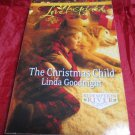 The Christmas Child by Linda Goodnight~PaperbacK romance book~FREE US SHIPPING