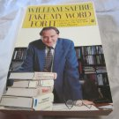 Take My Word for It by William Safire~Paperback book~FREE US SHIPPING