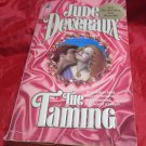 The Taming by Jude Deveraux~Paperback romance book~FREE US SHIPPING