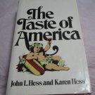 The Taste of America by Karen Hess & John L. Hess~FREE US SHIPPING