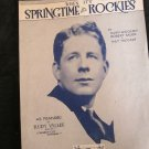 When It's Springtime in the Rockies sheet music featured by Rudy Vallee