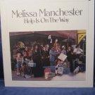Melissa Manchester Help in on the Way vintage record vinyl LP album