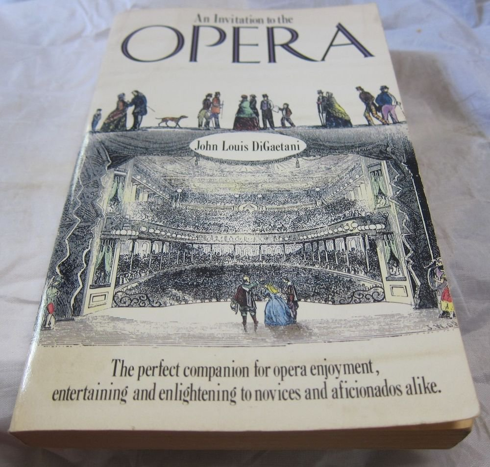 An Invitation to the Opera paperback book by John L DiGaetani~FREE US SHIPPING