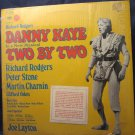 Two by Two Broadway, Musical Starring Danny Kaye Vintage Record LP Vinyl Album