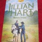 Montana Dreams by Jillian Hart~Paperback romance book~FREE US SHIPPING