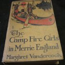 The Camp Fire Girls in Merrie England book~Margaret Vandercook~1920 1st edition?