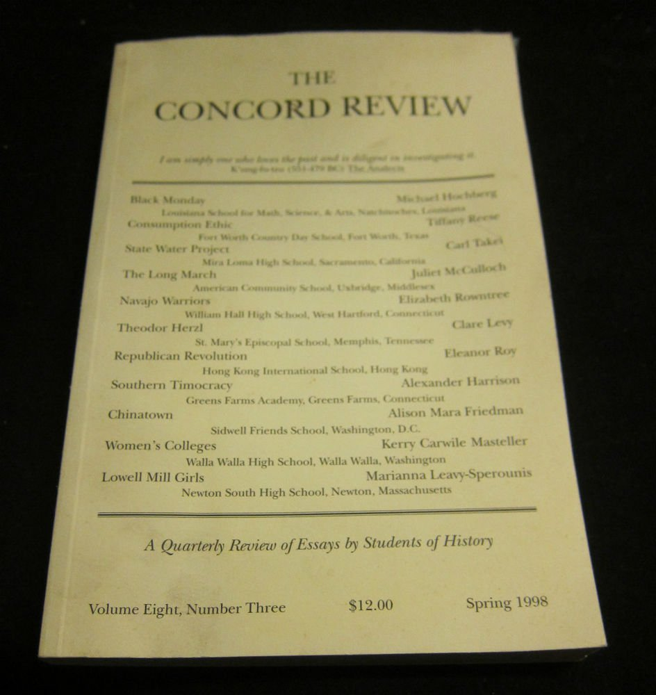 The Concord Review journal~quarterly review of essays by history students