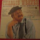 Charlie Weaver Sings for His People LP RECORD VINYL~FREE US SHIP