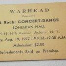 vintage concert ticket Warhead presents A Rock Concert-Dance 1977 Astoria NY
