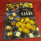 vintage 250 Ways to Make Candy by Ruth Berolzheimer~1954~Culinary Arts Institute