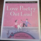 Love Poetry Out Loud by Robert Rubin (2007, Paperback book of poems)