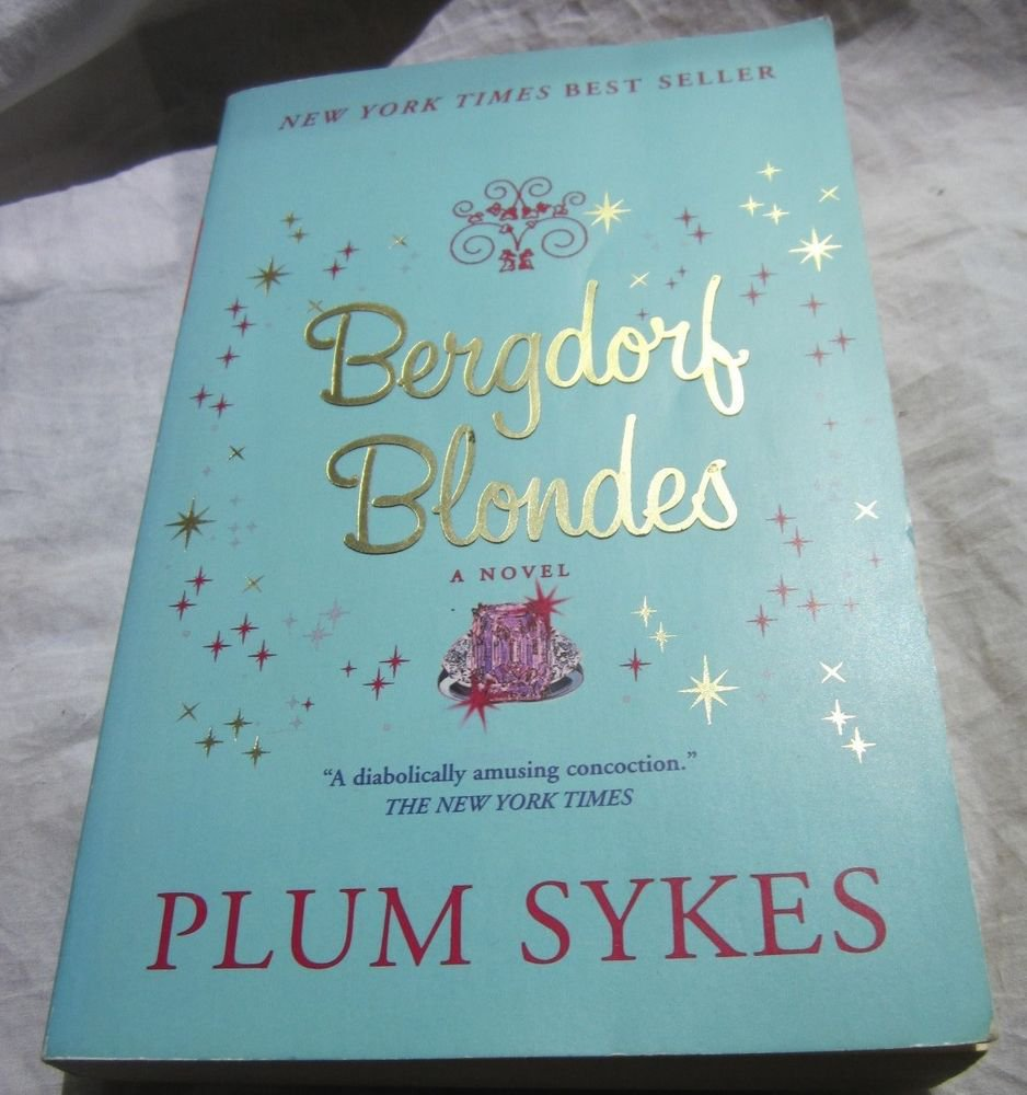 Bergdorf Blondes book by Plum Sykes (2005, Paperback)