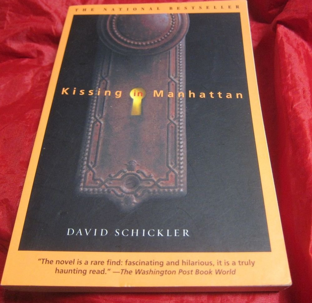 Kissing in Manhattan by David Schickler~Paperback book~FREE US SHIPPING