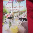 Home Sweet Home by Kim Watters~Paperback romance book~FREE US SHIPPING