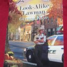 Look-Alike Lawman by Glynna Kaye~Paperback book~FREE US SHIPPING