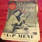 vintage February 18 1937 A&P Menu~50 Lenten Dishes~supermarket advertising promo