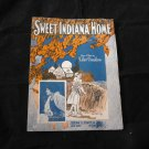 Sweet Indiana Home by Walter Donaldson~vintage sheet music~1922