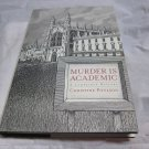 Murder Is Academic: A Cambridge Mystery by Christine Poulson~hardcover book