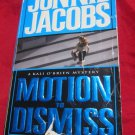 Motion to Dismiss by Jonnie Jacobs~Kali O'Brien mystery book~FREE US SHIPPING
