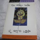 The Other Side/El Otro Lado by Julia Alvarez (1996, Paperback book)~FREE US SHIP
