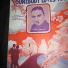 Somebody Loves You sheet music by Frank Lamarr & CBS Orchestra~Tobias & De Rose