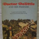 Doctor Dolittle and His Friends: A special motion picture edition BOOK