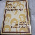 Great Cases in Psychotherapy edited by Dan Wedding & Raymond J Corsini book