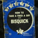 How to Take a Trick a Day with Bisquick~Movie Stars~Bette Davis+++~FREE US SHIP