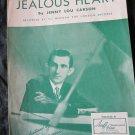 Jealous Heart sheet music by Jenny Lou Carson~RECORDED BY Al Morgan~FREE US SHIP