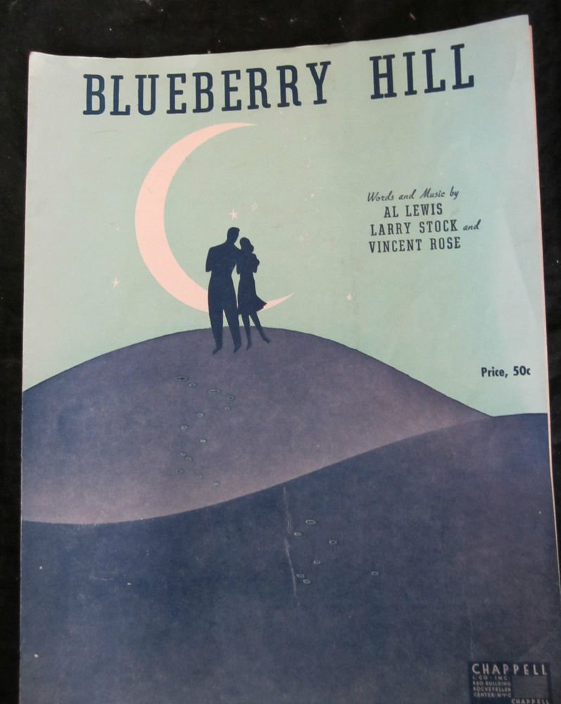 Blueberry Hill sheet music by Al Lewis Larry Stock & Vincent Rose