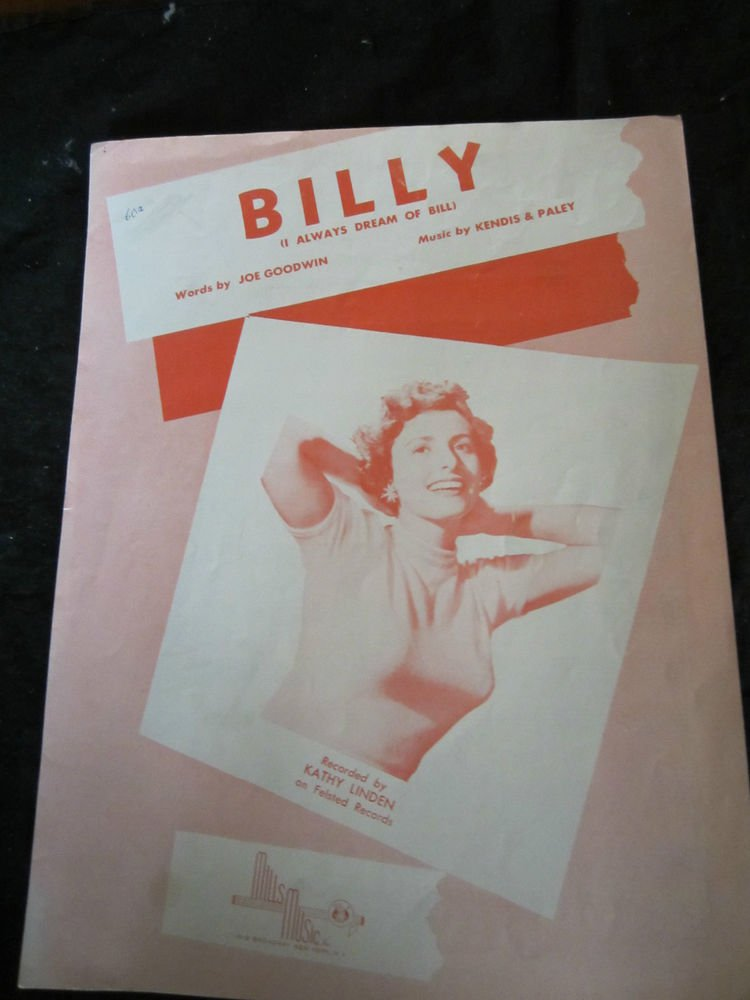 Billy (I Always Dream of Bill) sheet music by Kathy Linden~by Kendis & Paley