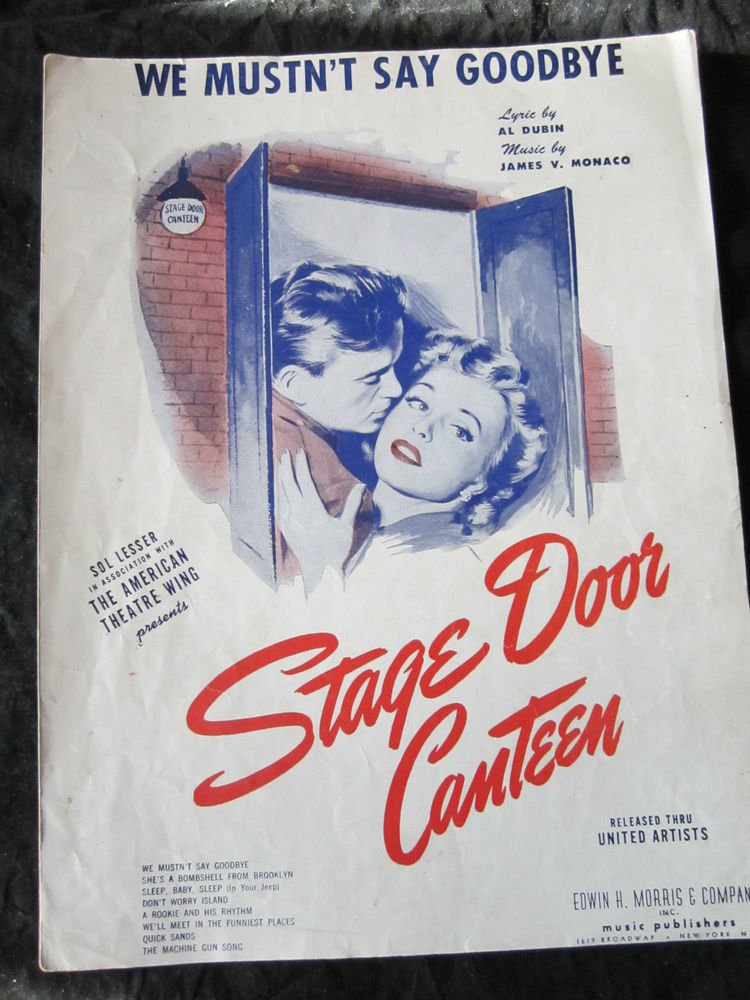 We Mustn�t Say Goodbye sheet from movie Stage Door Canteen~FREE US SHIPPING