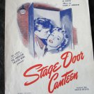 We Mustn't Say Goodbye sheet from movie Stage Door Canteen~FREE US SHIPPING