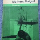 VINTAGE 1963 PENGUIN MAIGRET - MY FRIEND MAIGRET BY SIMENON