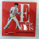 E is for Elvis Presley Alphabet Book The King Rock and Roll Hard Cover Book