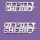 "Deputy Sheriff Collar Pin 1/4"" Device Cut Out Letters Set of 2 Nickel P2217 New"