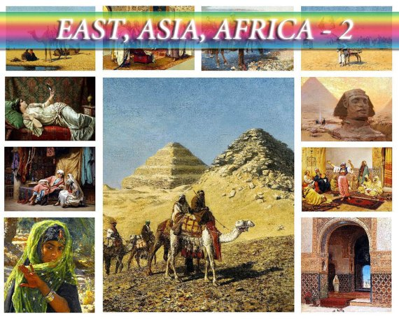 ASIA AFRICA East-2 theme on 227 vintage paintings High Res.