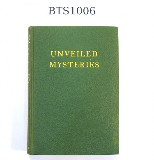 """""""Unveiled Mysteries"""" by Godfré Ray King, 3rd ed. 1939"""