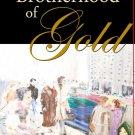 A Ron Hevener Novel Brotherhood of Gold
